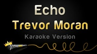 Trevor Moran - Echo (Karaoke Version)