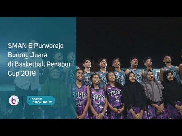 SMAN 6 Purworejo Borong Juara di Basketball Penabur Cup 2019
