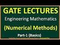 Numerical Methods Part 1 (Basics) || Engineering Mathematics for GATE