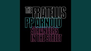 Play Strangers in the Street