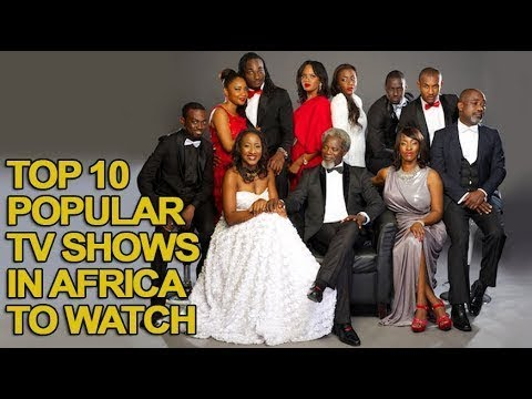 Top 10 Popular TV Shows in Africa to Watch