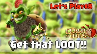 Lets Play Clash of Clans Episode 8 Get that Loot with Goblins and Minions