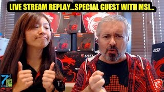 LIVE STREAM REPLAY; Special Guest in new MSI Laptop Launch!
