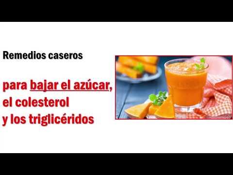 Remedios Caseros Para Bajar El AZUCAR, El COLESTEROL Y Los TRIGLICERIDOS