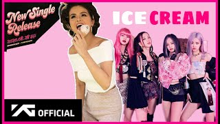 Blackpink x selena gomez ice cream note: this is just a fanmade. same with all of you i am very excited for the upcoming collaboration and selen...