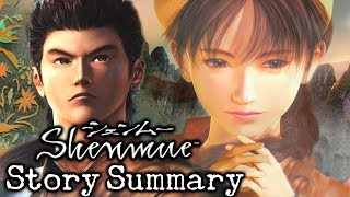Shenmue Story Summary - What You Need to Know to Play Shenmue III!