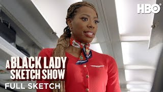 A Black Lady Sketch Show | Chris and Lachel: Exit Row (Full Sketch) | HBO