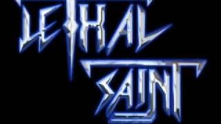 Lethal Saint - Saint Strikes Back (New Song Rough Mix)