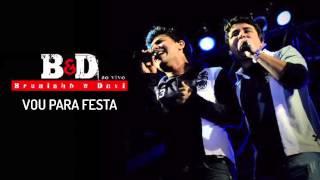 Bruninho & Davi - Vou Para Festa (Ao Vivo) - Áudio Oficial