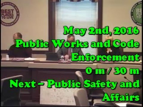 May 2nd 2016 Public Works and Code Enforcement