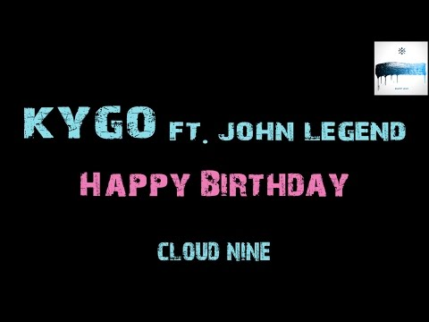 Kygo - Happy Birthday ft. John Legend [ Lyrics ] Piano