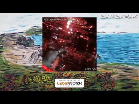 Alex Greenhouse, SAfi - Let's Go (Original Mix)