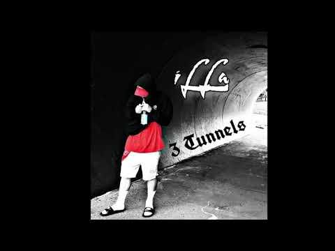 """iLLa - """"3 Tunnels""""  Prodby :DJ SPELL"""