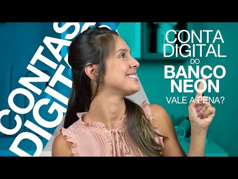 Conta Digital do BANCO NEON é mesmo boa? VALE A PENA?