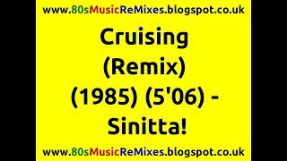 Cruising (Remix) - Sinitta! | 80s Dance Music | 80s Club Mixes | 80s Club Music | 80s Club Hits