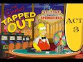 The Simpsons Tapped Out | Casino Update | Act 3 Plus My Progress