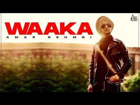 Waaka Lyrics   Amar Sehmbi Mp3 Song Download