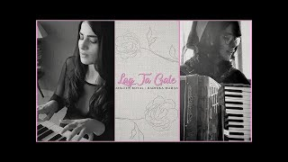 Lag Ja Gale | Jasleen Royal & Radhika Madan | Unplugged Cover