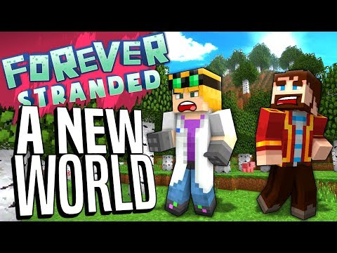 Minecraft - A NEW WORLD - Forever Stranded #83 : Yogscast