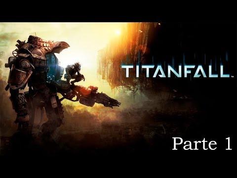 Titanfall - Parte 1 Español - Walkthrough / Let's Play