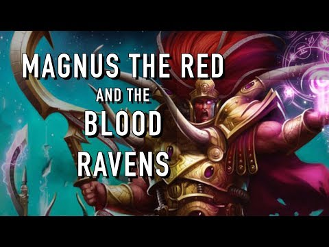 What Will Magnus the Red Do to the Blood Ravens in Warhammer 40k