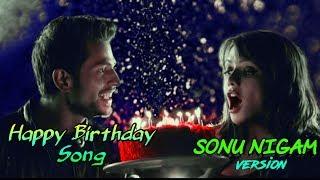 Happy Birthday - Ishq Forever - sonu nigam version (2016) Movie Mp3 Songs