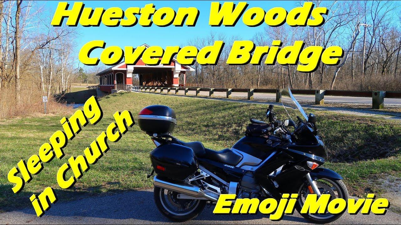 Hueston Woods Covered Bridge, GoPro Superview, Emoji Movie & Sleeping in Church