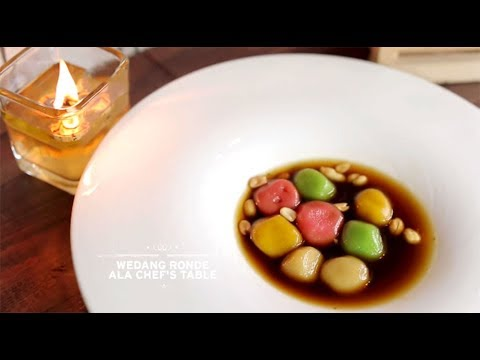 Chef's Table - Wedang Ronde