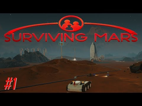 Surviving mars easy start  - Life on mars -  Surviving mars getting started gameplay