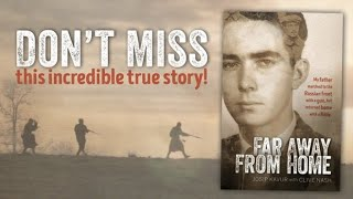 Far Away From Home book - be inspired by this amazing story. Josip Kavur with Clive Nash.