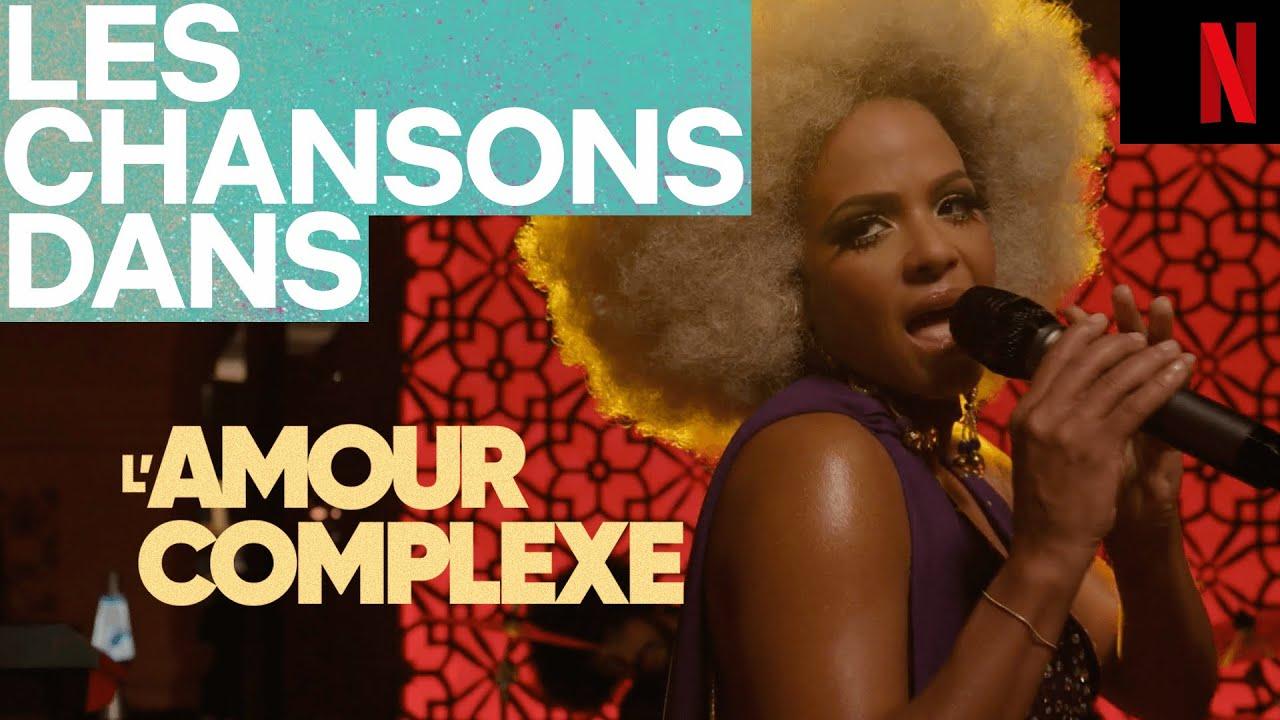 Les chansons dans L'AMOUR COMPLEXE (avec Christina Milian)   Netflix France