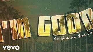 The Mowgli's - I'm Good (Lyric Video)
