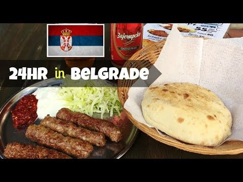 24 hours in Belgrade the Capital of Serbia
