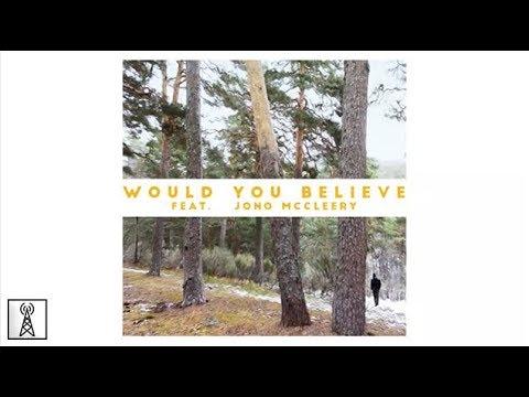 Catz 'n Dogz - Would You Believe feat. Jono McCleery Mp3