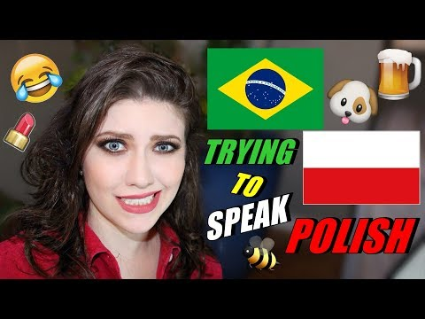 BRAZILIAN TRYING TO SPEAK POLISH - TENTANDO FALAR POLONÊS  Mariana Ubertini