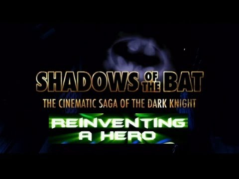 Shadows Of The Bat The Cinematic Saga Of The Dark Kinght Pt 5 Reinventing A Hero