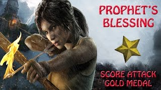 Rise Of The Tomb Raider  - The Prophet's Blessing - Score Attack Gold Medal (HD)