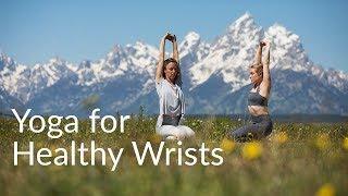 Yoga for Healthy Wrists | YogaToday