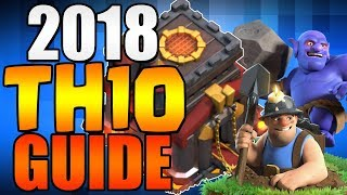 2018 TH10 TH9.5 UPGRADE GUIDE | Clash of Clans