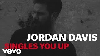 Jordan Davis - Singles You Up (Official Lyric Video)