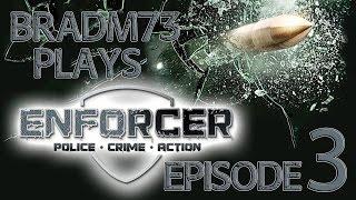 Enforcer: Police, Crime, Action - Gameplay Episode 3