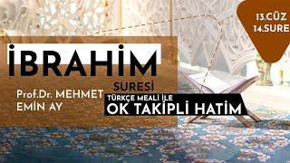 İbrahim Suresi   Mehmet Emin Ay   Tek Parça