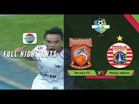 Borneo FC (0) Vs (1) Persija Jakarta - Full Highlights | Go-Jek Liga 1 Bersama Bukalapak