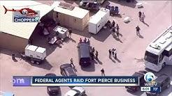 Homeland Security raids Fort Pierce business