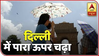 Rise In Temperature Reported In Delhi-NCR | Skymet Weather Report | ABP News