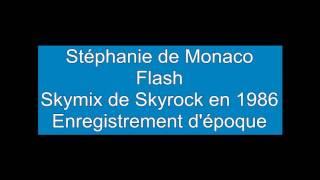 Skymix Stéphanie De Monaco Flash