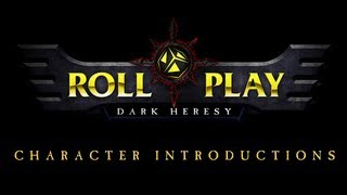 Warhammer 40k Dark Heresy RollPlay, an introduction