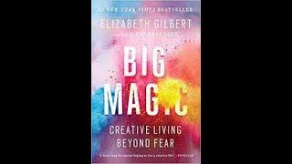 Big Magic by Elizabeth Gilbert Book Summary - Review (AudioBook)