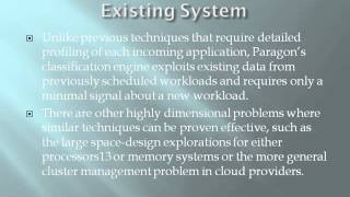 2014 CLOUD COMPUTING Quality of Service Aware Scheduling in Heterogeneous Data centers with Paragon
