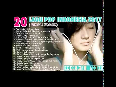 20 Lagu Pop Indo Female 2017